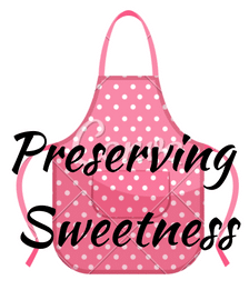 Preserving Sweetness